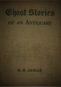 Ghost Stories of an Antiquity
